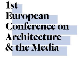 Architektura i Media – pierwsza ogólnoeuropejska konferencja poświęcona przyszłości mediów architektonicznych